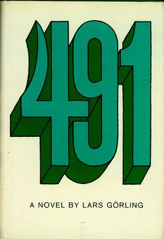 491  By Lars Gorling  Grove Press 1966  Hardcover edition DJ by Roy Kuhlman