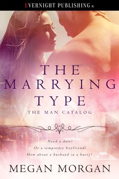 The Marrying Type (The Man Catalog #1) - Contemporary Romance - Novel