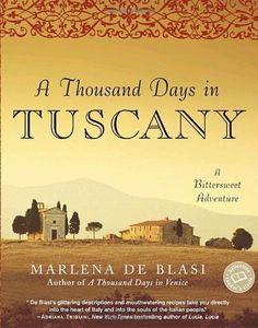 A Thousand Days in Tuscany: A Bittersweet Adventure by Marlena de Blasi, http://www.amazon.com/dp/0345481097/ref=cm_sw_r_pi_dp_yXBKpb18926TK