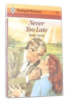 Never-Too-Late-1984-by-Betty-Neels-0373026269