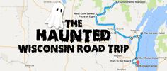 This Haunted Road Trip Will Lead You To The Scariest Places In Wisconsin
