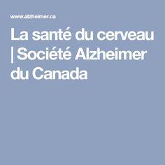 La santé du cerveau | Société Alzheimer du Canada