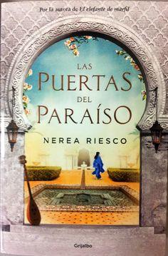 """Ya estamos leyendo """"Las puertas del paraíso"""", de Nerea Riesco, del que hablaremos el miércoles 16 de marzo."""