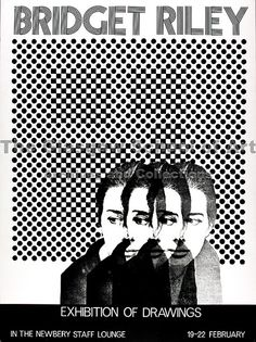 Bridget Riley by Glasgow School of Art Archives & Library. Bridget Riley, Art Exhibition Posters, Sir Anthony, Glasgow School Of Art, Collage Artwork, Typographic Design, Art Archive, Typography Prints, Op Art