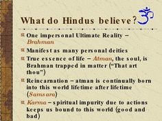 What is Hinduism? One of the oldest religions of humanity The religion of the Indian people Gave birth to Buddhism, Jainism, Sikhism Tolerance and diversity: … Hinduism Quotes, Sanskrit Quotes, Vedic Mantras, Spiritual Quotes, Hindu Mantras, Hindu Rituals, Hindu Culture, Hindu Dharma, Zindagi Quotes