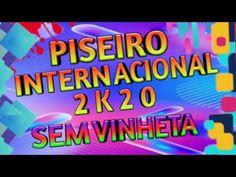 PISADINHA 2020 PISEIRO 2020 PISADINHA INTERNACIONAL 2020 - YouTube