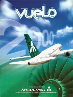 MEXICANA DE AVIACION - Inflight Magazine - Dec 1999 Vuelo Defunct Airline Mexico /      Airline: Mexicana de Aviacion     Magazine Name: Vuelo     Date: December 1999     Magazine Comments:     Magazine Details: Includes route map and fleet overview     Comments: Defunct Mexican scheduled airline which ceased operations in 2010
