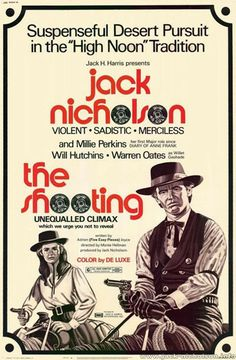 The Shooting (1966) Stars: Millie Perkins, Jack Nicholson, Will Hutchins, Warren Oates, Charles Eastman ~  Director: Monte Hellman