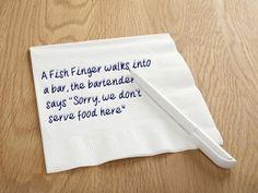 Fish finger joke from Bird Eye Fish Finger, Saying Sorry, Bartender, Jokes, Birds, Sayings, Party, Life, Food