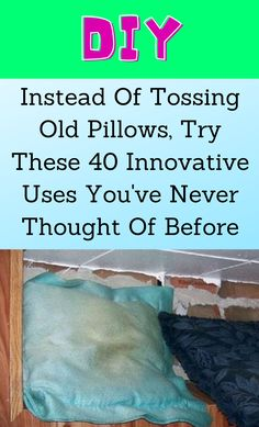 House Cleaning Tips, Diy Cleaning Products, Cleaning Hacks, Recycled Crafts, Diy And Crafts, Old Pillows, Organizing, Organization, Useful Life Hacks