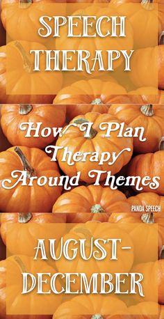 See a list of themes to use in speech therapy by month!