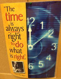 Le temps est toujours correct pour faire ce qui est correct--tan toujou bon pou fè yon bagay ki bon-/ Martin Luther King, Jr.