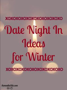 Date Night In Ideas for Winter so you can warm things up with fun when the temps drop outside. Easy, fun, and cheap date night ideas you can enjoy together.