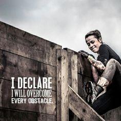Eu declaro...Vou superar todos os obstáculos!