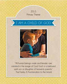 2013 Primary Theme poster Printables #lds #mormon #printable