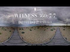 WITNESS 360: 7/7 | East City Films