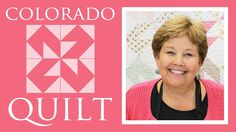 The Colorado Quilt: Easy Quilting Tutorial with Jenny Doan of Missouri S...