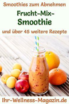 Frucht-Mix-Smoothie - gesundes Rezept zum Abnehmen