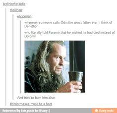 Odin aint got nothin' on Denethor