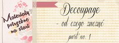 ECU Style - Decoupage blog: Tutoriale DECU