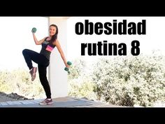 Ejercicios para la obesidad 8 - Exercises for obesity 8 - YouTube