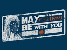 May the Force Be with You!