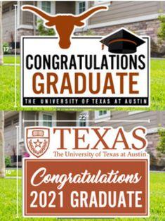 Congratulations Graduate, University Of Texas, Graduation, Moving On, College Graduation, Prom