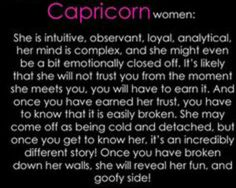 Capricorn women: ain't that the truth :)