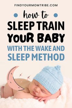 The wake and sleep method teaches your baby to self-soothe and fall asleep on her own when she wakes up at night or during naptime. Baby Sleep Regression, Baby Sleep Routine, Baby Sleep Schedule, My Baby Wont Sleep, Getting Baby To Sleep, Sleeping Patterns For Babies, Sleeping Babies, Baby Bedtime, Sleep Solutions