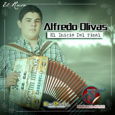 Download Alfredito Olivas - Inicio del Final 2014 - Sinaloa-Mp3