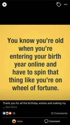 Funny Happy Birthday Wishes, 50th Birthday Quotes, Funny Picture Quotes, Funny Quotes, Sign Quotes, Qoutes, Aging Humor, Verses For Cards, Craft Quotes