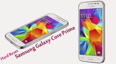 Samsung Galaxy Core Prime Hard Reset Solution | Easy Reset  More Information :- http://www.easyreset.in/2014/12/samsung-galaxy-core-prime-hard-reset.html