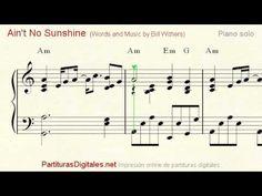 Ain't No Sunshine (Bill Withers) Partitura Piano solo