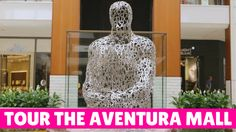 Tour Aventura, the 3rd Largest Mall in the US | #Florida #Shopping
