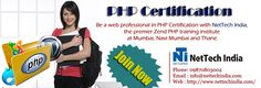 Be a web professional in PHP certification with nettechindia.com, the premier PHP training institute at Mumbai, Navi Mumbai and Thane.