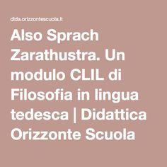 Also Sprach Zarathustra. Un modulo CLIL di Filosofia in lingua tedesca | Didattica Orizzonte Scuola