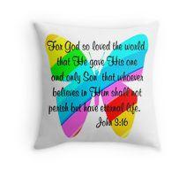 Throw Pillow http://www.redbubble.com/people/jlporiginals/collections/339351-gospel-of-john #John316 #GospelofJohn  #Godlovedtheworld #John3verse #Jesussaves