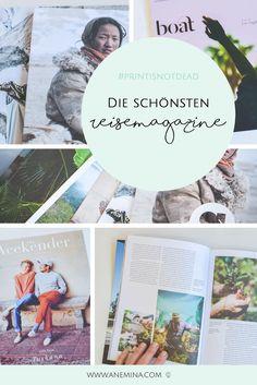 Tolle Texte, schöne Gestaltung: 10 (unabhängige) Reisemagazine, die garantiert dein Fernweh wecken.