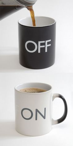 Modo pre y post café I need this: On / Off Mug - changes with hot liquid Coffee Love, Coffee Break, Coffee Cups, Cool Mugs, Cool Inventions, Mini Desserts, Funny Mugs, Tea Mugs, Tupperware