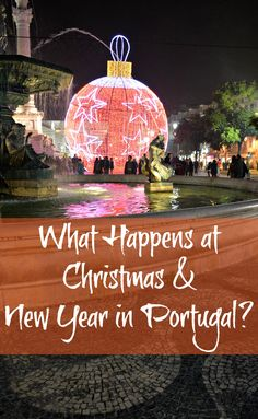 Practical information about spending Christmas and New Year in Portugal. Where to go, what the locals do and how to make the most of it as an expat or visitor.