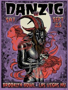 23 2017 Brooklyn Bowl, Las Vegas, Nevada Limited Edition of 138 Silkscreen Poster by artist Sar. Brooklyn Bowl, Danzig Misfits, Glenn Danzig, Horror Font, Sexy Drawings, Heavy Metal Music, Lp Cover, Lollapalooza, Metal Bands