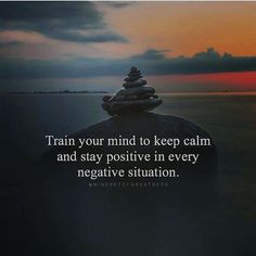 Positive Quotes : QUOTATION – Image : Quotes Of the day – Description Train your mind to keep calm and stay positive.. Sharing is Power – Don't forget to share this quote ! https://hallofquotes.com/2018/04/17/positive-quotes-train-your-mind-to-keep-calm-and-stay-positive/