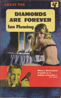 Diamonds Are Forever by Ian Fleming. James Bond novel. Pan paperback.