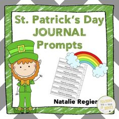 $ Need ideas to get your students writing? Promote writing with these St. Patrick's Day journal prompts.