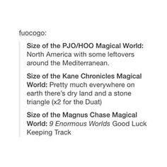 I always thought that the KAne Chronicles had an enormous scope,but then I read the books of Magnus Chase books and was like \'Now,THIS is a world! (Well,nine)\'
