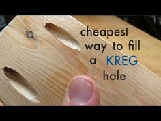 How to ● Cheapest way to fill a KREG hole - YouTube