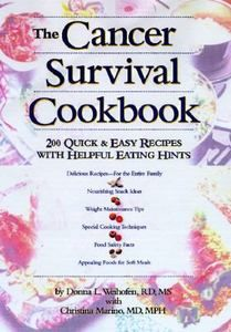 NEW BOOK PB Cancer Survival Cookbook 200 Quick and Easy Recipes Eating Hints