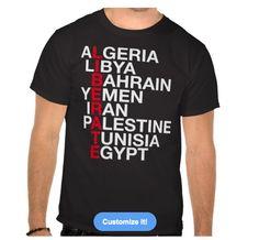 liberate, algeria, libya, bahrain, yemen, iran, palestine, tunisia, egypt, syria, lebanon, iraq, free, shirt