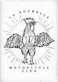La Rochelle Motorcycle Club Logo. The riding rooster, shut-up and listen.  Copyright: Pierre-Hugo Barbançon
