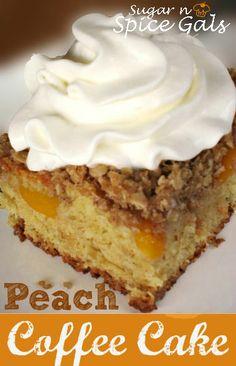 Peach Coffee Cake from www.sugar-n-spicegals.com #coffeecake #peachdessert #dessertrecipes